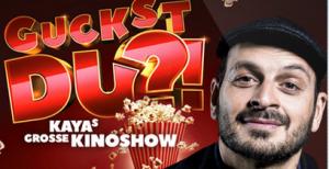 guckst_du_Kayas_grosse_kinoshow